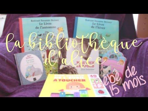 Livres bébé 15 mois | Bibliothèque d'Alice #3