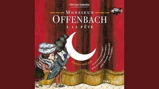 Mr Offenbach à la fête.Enregistrement studio.CD Didier Jeunesse