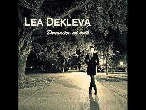 Lea Dekleva - Drugacije Od Svih