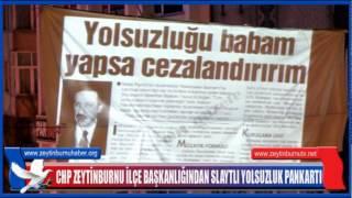CHP Zeytinburnuİlçe Başkanlığından Slaytlı Yolsuzluk Pankartı