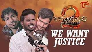 We Want Justice    Baahubali Satire   By Fun Bucket Team