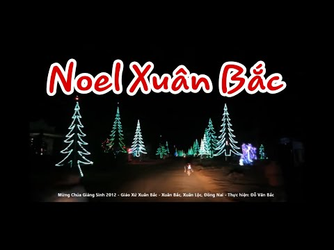 Mừng Chúa Giáng Sinh 2012 – Giáo Xứ Xuân Bắc
