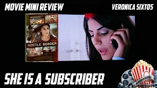 Nonton Hostile Border Review  Veronica Sixtos    My Subscriber Is An Actress  Film Subtitle Indonesia Streaming Movie Download