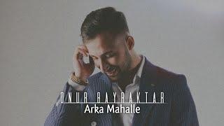 image of M.Onur Bayraktar #Arka Mahalle Yeni 2016 - Beste