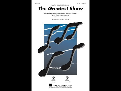 Video The Greatest Show (from The Greatest Showman) (SATB) - Arranged by Mark Brymer download in MP3, 3GP, MP4, WEBM, AVI, FLV January 2017