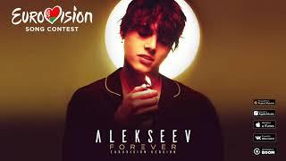 ALEKSEEV - Forever (Eurovision version)