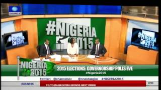 2015 Elections: Eyes On Governorship Polls Across Nigeria 10/01/15 -- Prt 1