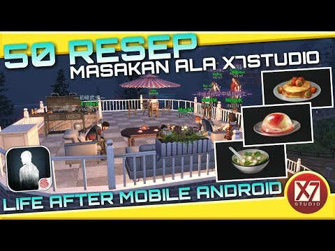 50 RESEP MASAKAN ALA X7STUDIO | LIFE AFTER ANDROID | INDONESIA