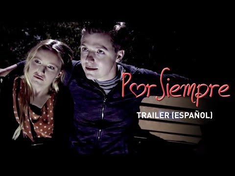 Por siempre (Until Forever) - Trailer (español)