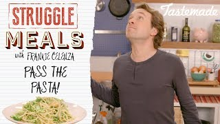 Pass the Pasta I Struggle Meals With Frankie Celenza by Tastemade