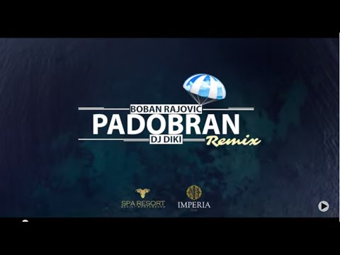 Video Boban Rajović - Padobran (Official DJ DiKi Video Remix) download in MP3, 3GP, MP4, WEBM, AVI, FLV January 2017