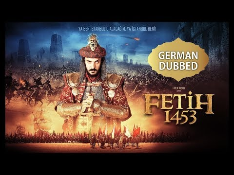 Battle Of Empires Fetih 1453 HD - German  Dubbed (Deutsch)