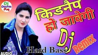 Video Kidnap Ho Javegi Dj Song || Sapna Dance Dj Song || Hariyanvi Dj Song Hard Bass Electro Mixx 2019 MP3, 3GP, MP4, WEBM, AVI, FLV Juni 2019