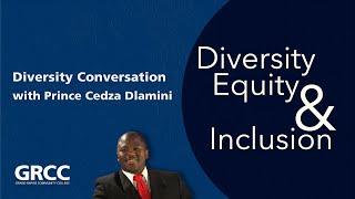 Diversity Conversation With Prince Cedza Dlamini