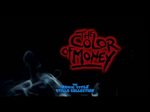 The Color of Money (1986) title sequence