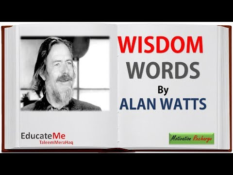 Short quotes - Wisdom Words by Alan Watts - Motivation Quotes by Alan Watts