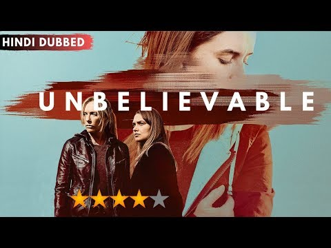 Unbelievable Netflix Series Review [HINDI]