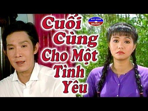 Cai Luong Cuoi Cung Cho Mot Tinh Yeu - Thời lượng: 2 giờ và 41 phút.