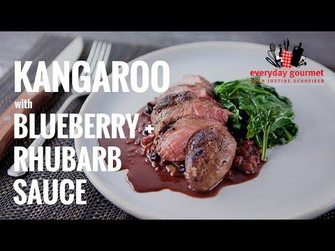 Kangaroo with Blueberry & Rhubarb Sauce | Everyday Gourmet S7 E2