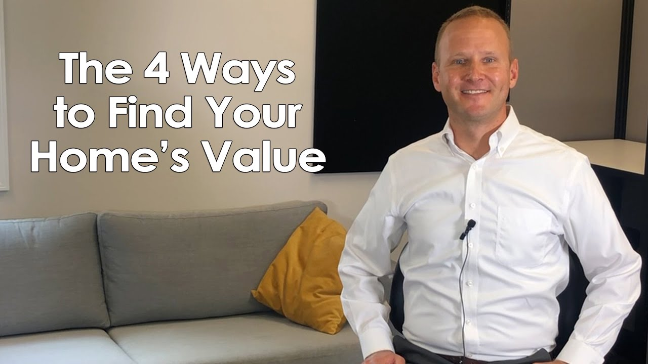 What Are the 4 Ways to Determine Your Home's Value?