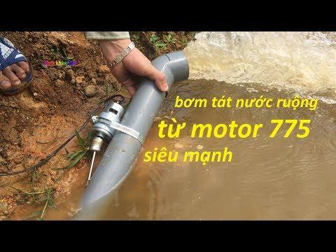 chế bơm tát nước ruộng từ mô tơ 775 và ống PVC hút cực khỏe - Thời lượng: 7:09.