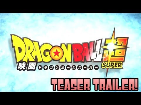 DRAGON BALL SUPER MOVIE FIRST OFFICIAL TEASER BREAKDOWN
