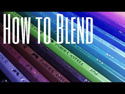 HOW TO: Blend colored pencil using Faber Castell Classic