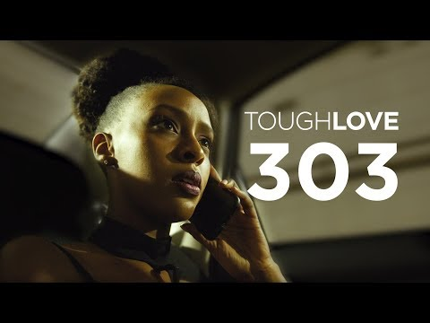 Tough Love | Season 3, Episode 3
