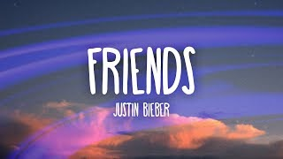 Video Justin Bieber - Friends (Lyrics / Lyric Video) ft. Bloodpop MP3, 3GP, MP4, WEBM, AVI, FLV Juni 2018