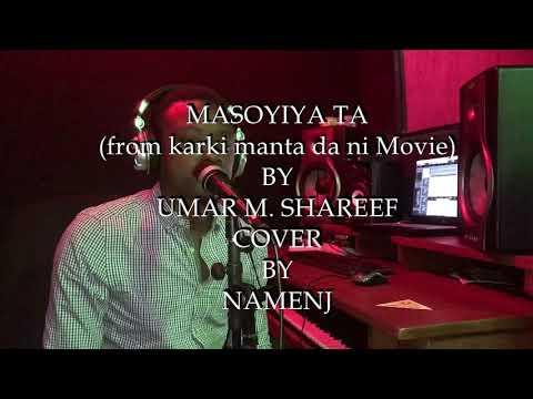 Masoyiya Ta - Umar M. Shareef {Cover}. Produced By @drimzbeat