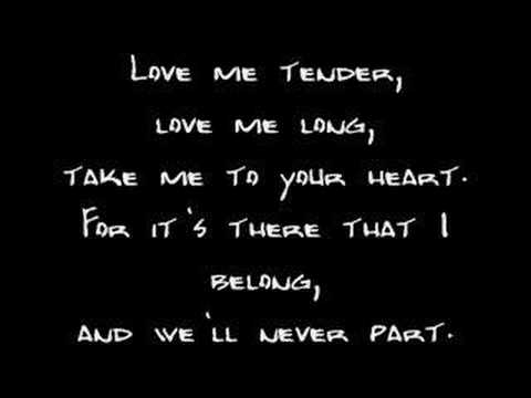 Elvis Presley - Love Me Tender (Lyrics)