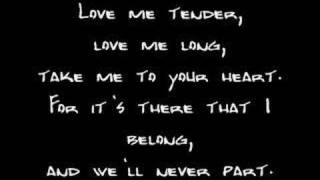 Please Subscribe - Elvis Presley - Love Me Tender (Lyrics)