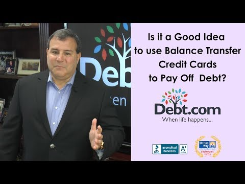 Is It A Good Idea To Use Balance Transfer Credit Cards To Pay Off Debt?
