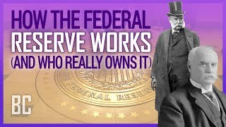 Video How The Federal Reserve Works (And Who Really Owns It) MP3, 3GP, MP4, WEBM, AVI, FLV Oktober 2018