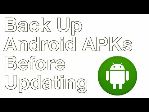 How to Backup Android Apps (APKs) Before Updating