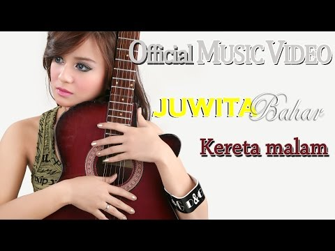Juwita Bahar - Kereta Malam [Official Music Video HD]