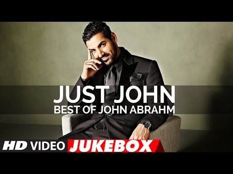 Just John | Best Of John Abraham Songs | Latest Hi