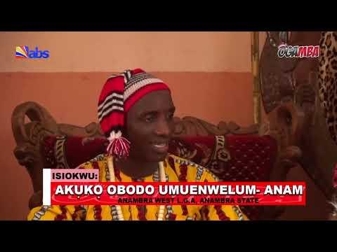 Ogamba - Akuko Obodo Umuenwelum - Anam