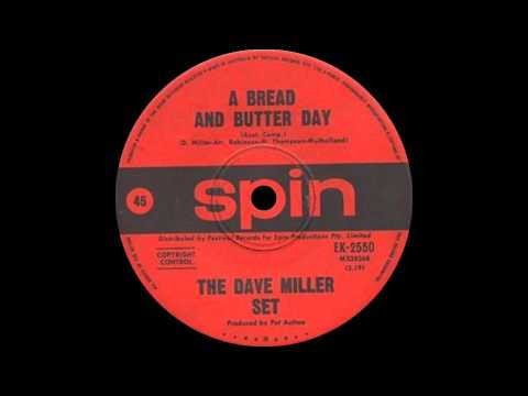 The Dave Miller Set – A Bread And Butter Day