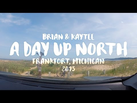 A Day Up North - Michigan 2015 (gopro Video)