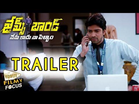 Video James Bond movie theatrical trailer - Allari Naresh, Sakshi Chowdary download in MP3, 3GP, MP4, WEBM, AVI, FLV January 2017