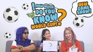 Video How Much Do You Know - World Cup MP3, 3GP, MP4, WEBM, AVI, FLV Desember 2018