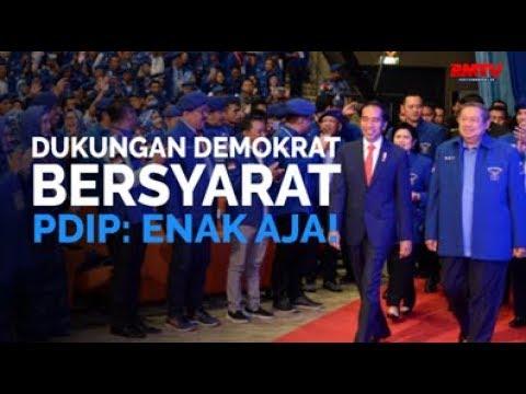 Dukungan Demokrat Bersyarat, PDIP: Enak Aja!