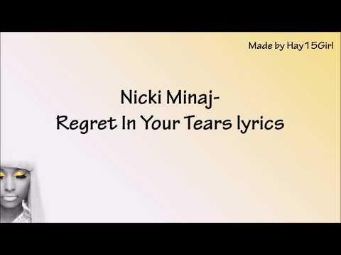 Nicki Minaj- Regret In Your Tears lyrics