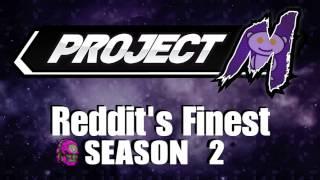 Reddit's Finest – Season 2 Episode 7: Keep it UP! feat. Westballz, Professor Pro, and Gravy!