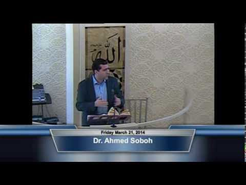 Khutba by Dr. Ahmed Soboh