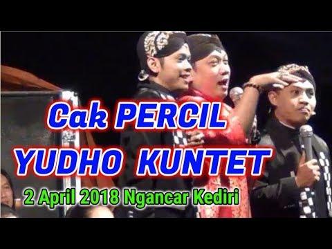 Download Video Cak PERCIL YUDHO KUNTET Margourip Ngancar 2 APRIL 2018 KEDIRI