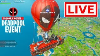 *NEW* FORTNITE DEADPOOL EVENT is NOW! Fortnite DEADPOOL LIVE EVENT GAMEPLAY