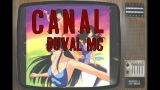 Duval Mc - Canal Duval Mc