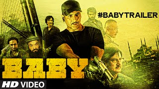 BABY – Official Trailer | Akshay Kumar